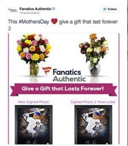 Fanatics Authentic is among several marketers SAF has contacted about changing their negative marketing tactics in the weeks before Mother's Day.