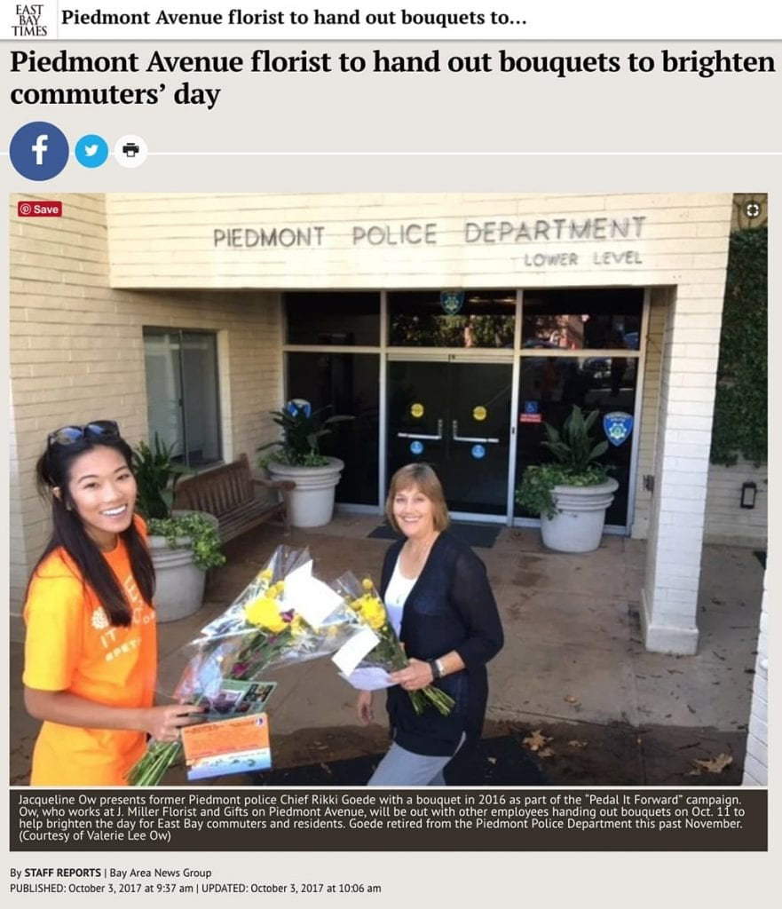 """Valerie Lee Ow of J.Miller Flowers and Gifts is quoted in this East Bay Times article:""""We see the positive impact day in and day out when we make our flower deliveries. People love to receive flowers 'just because' so we wanted to create random smiles today, and give people a chance to do the same for someone else."""""""
