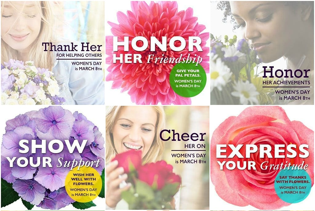 Women's Day offers a variety of opportunities to connect with your community, such as a luncheon with a women's group, a workshop for gal pals or a flower giveaway.