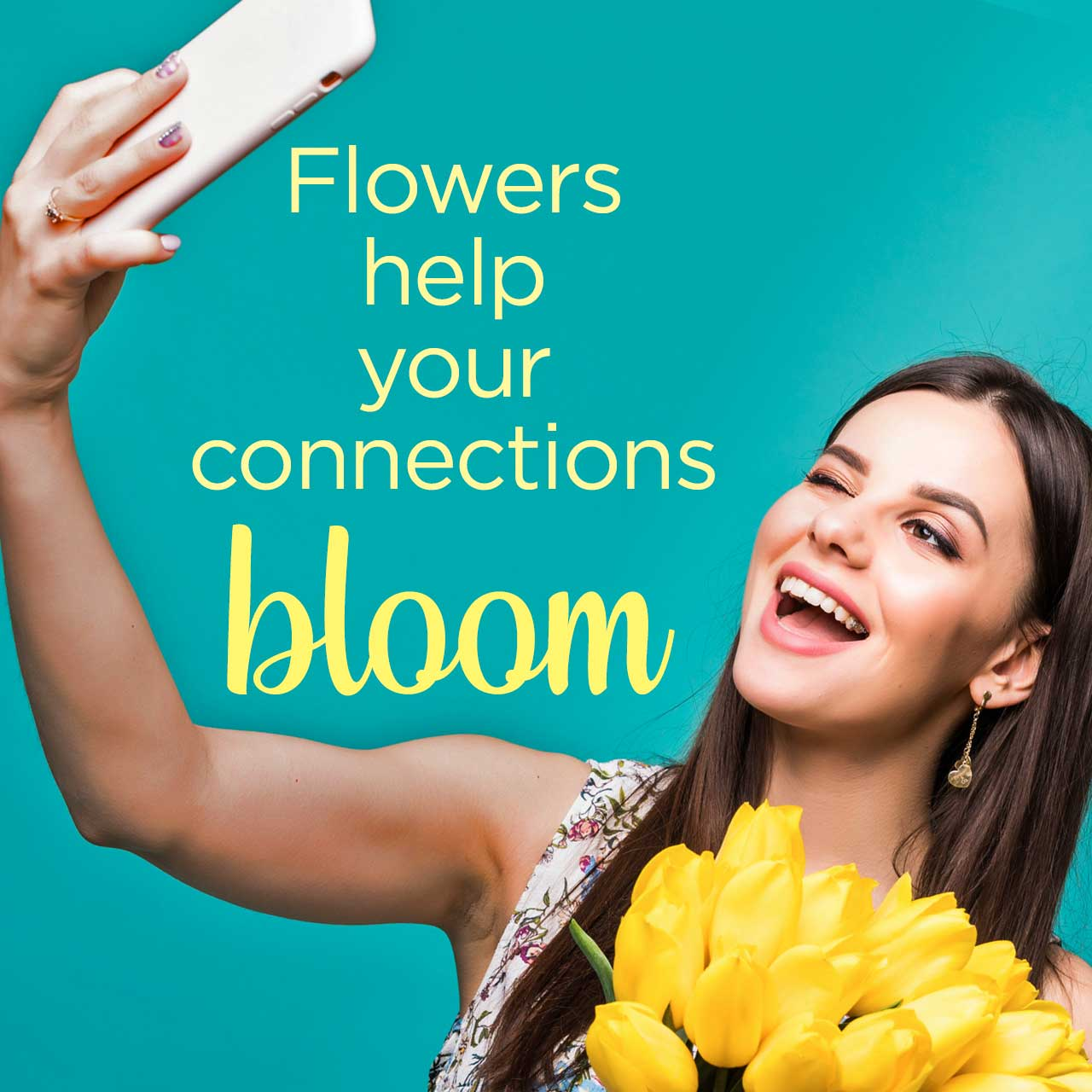 Flowers help your connections bloom