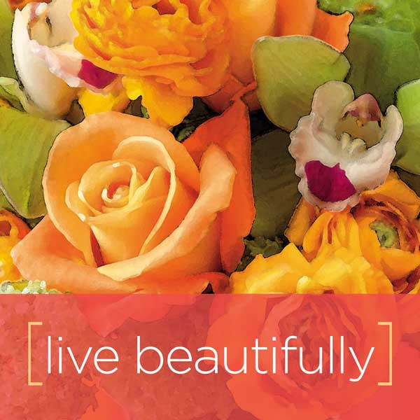 live-like-a-flower-live-beautifully